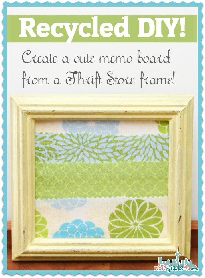 Easy DIY Memo Board Made From a Recycled Frame