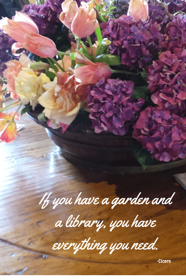 Quote - Garden and a Library