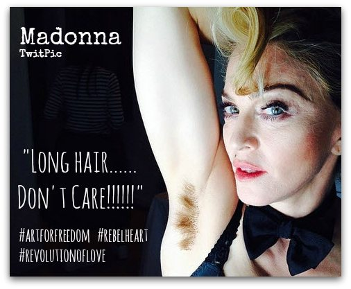 Madonna Hairy Armpit - Long Hair Don't Care
