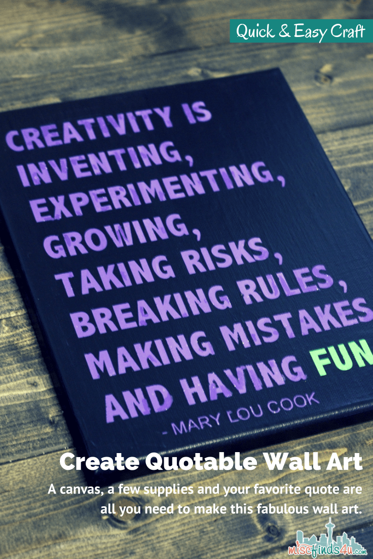 Quote Canvas Art DIY: Easy to Make Quotable Wall Hanging