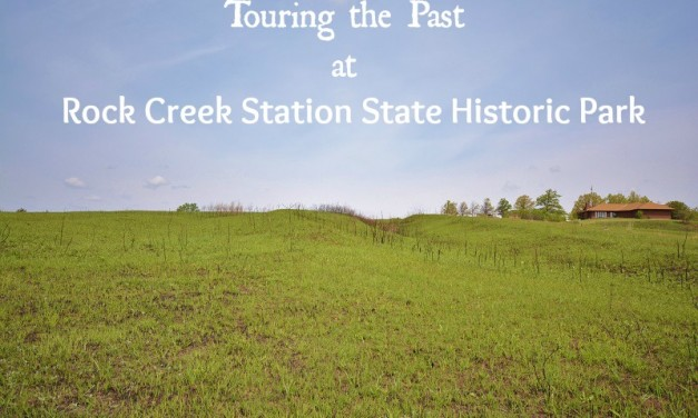 Touring the Past at Rock Creek Station State Historical Park