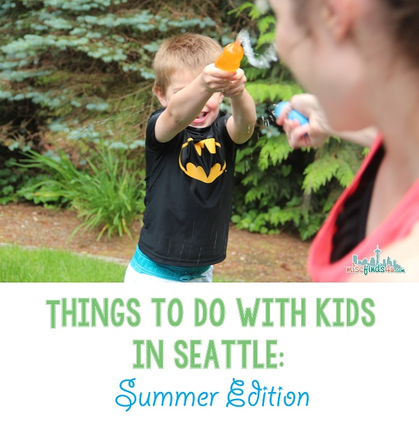 Things To Do With Kids in Seattle: Summer Routines