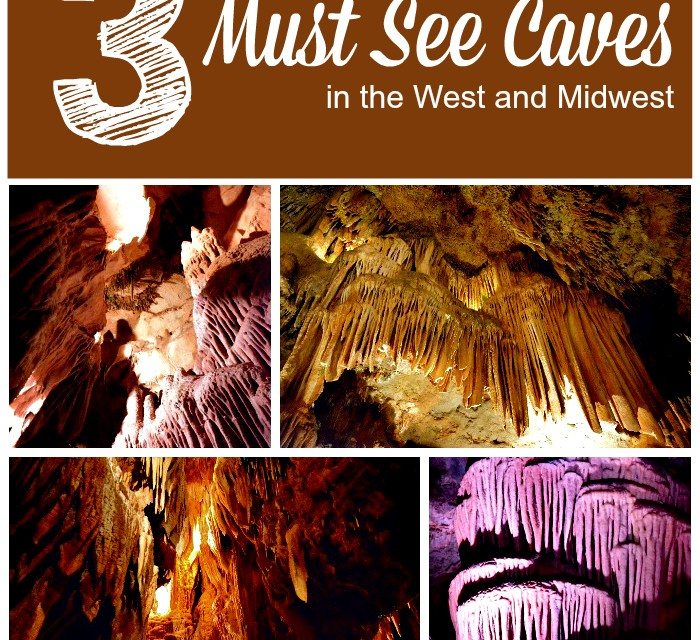 Must See Caves: Our 3 Favorite in the West and Midwest