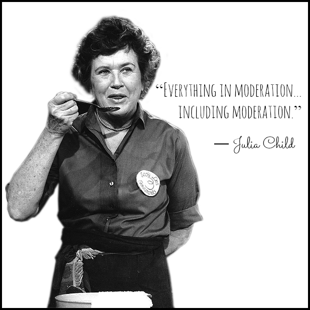 Julia Child Quote about Moderation - Recipes, Quotes, and Book Review Inspired by Julia Child  #ad
