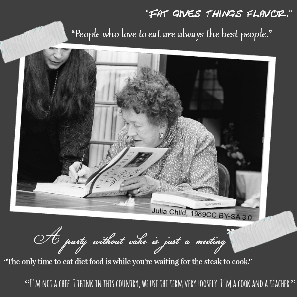 Ode to Julia Child - recipes, quotes, and book review - spon