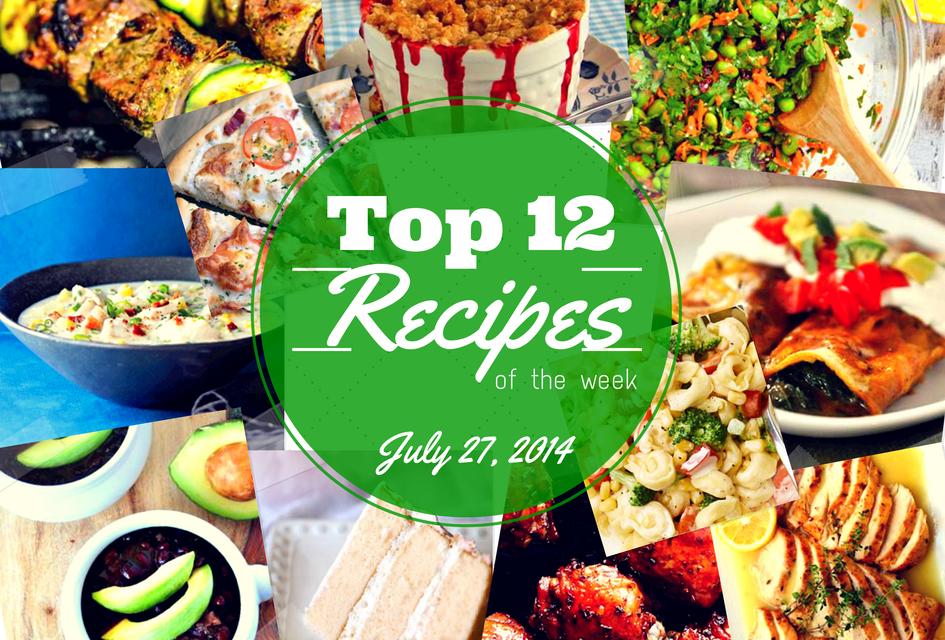 Top 12 Summer Recipes of the Week via ZipList #Recipe