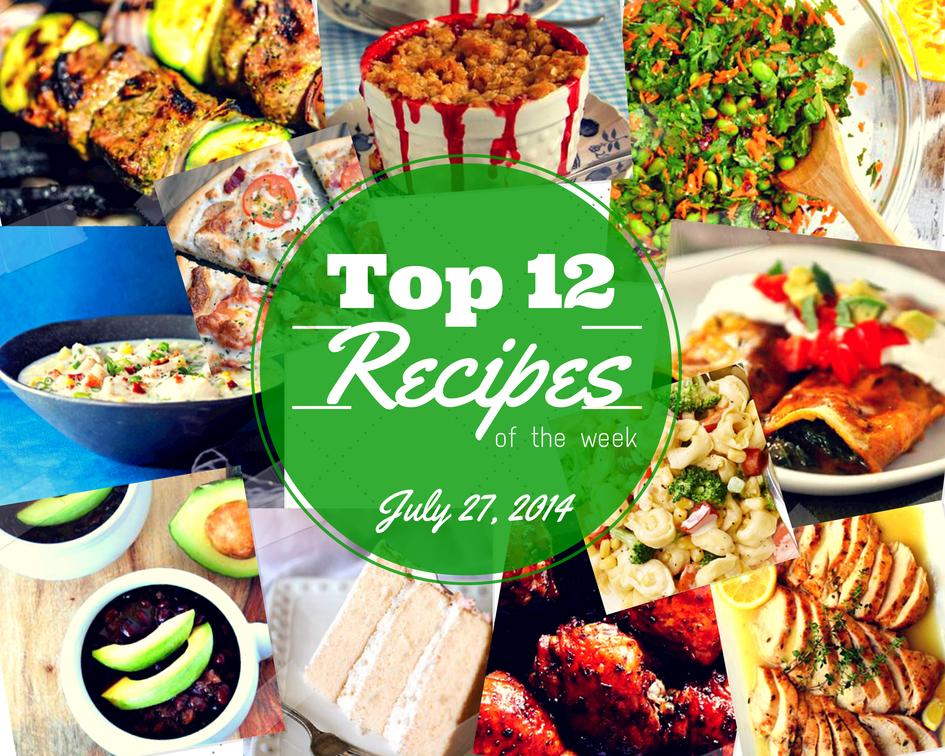 Top 12 Summer Recipes July 27 2014