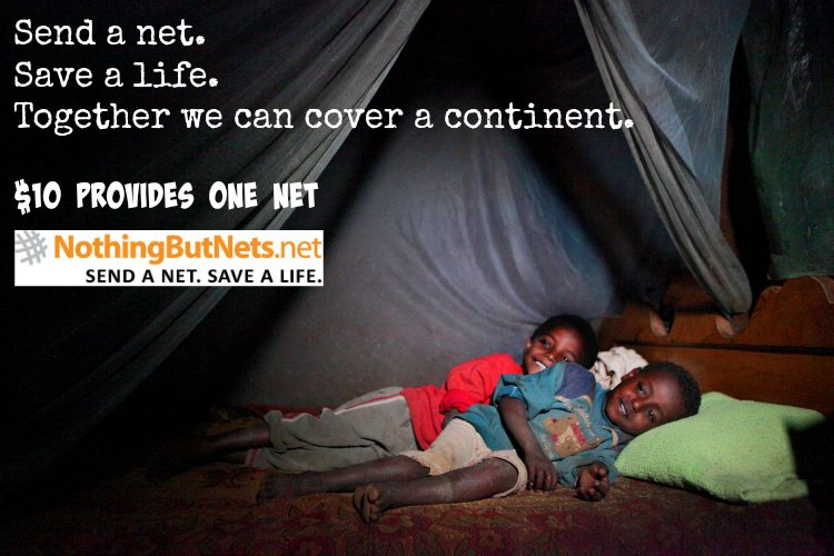 Nothing But Nets - Donate $10 to Save a Life @nothingbutnets