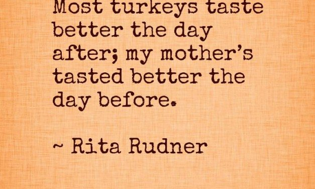 Thanksgiving Quotes – Funny, Humorous, Silly, and Thankful