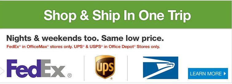 Office Depot OfficeMax Shipping Services - FedEx, UPS, and USPS  - ad