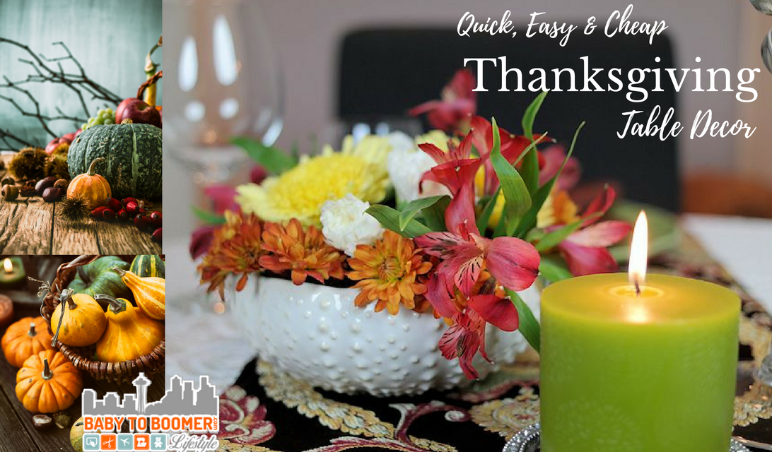Quick easy cheap thanksgiving table decor in minutes for Inexpensive thanksgiving table decorations