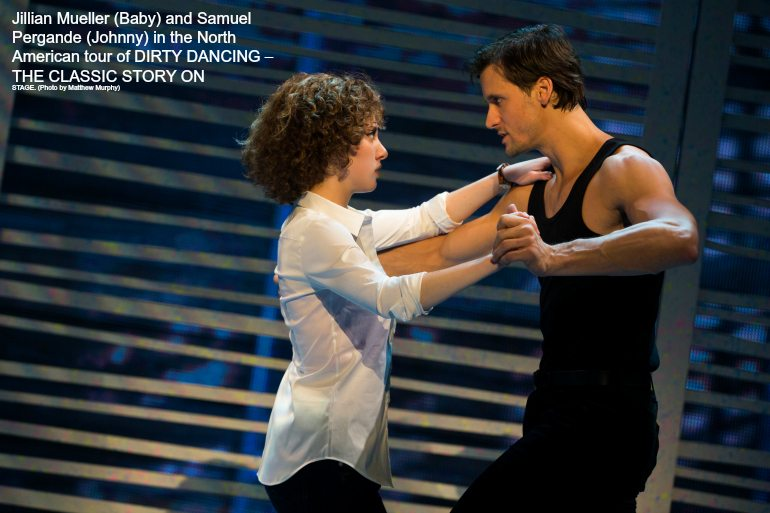 Dirty Dancing North American Tour -  Baby & Johnny   ad