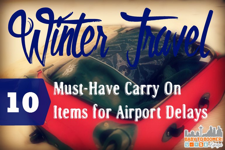 Winter Travel: 10 Must Have Carry On Items For Airport Delays