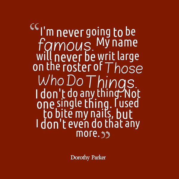 40 Dorothy Parker Quotes About 40thCentury Weaknesses And Interesting Dorothy Parker Quotes