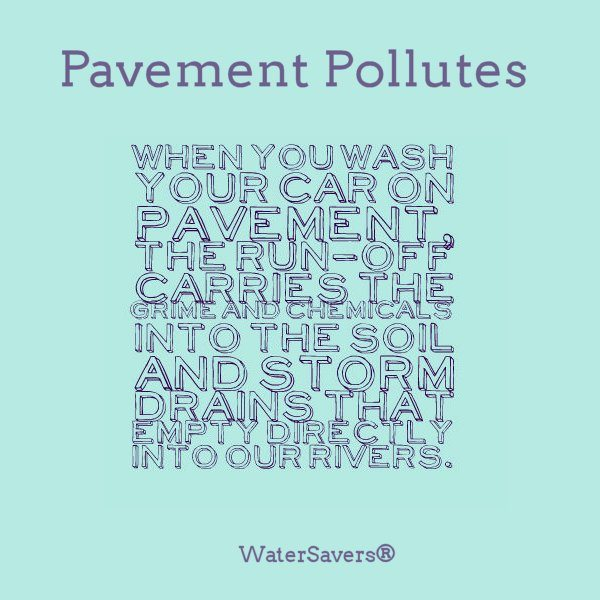 WaterSavers  - Washing Your Car on Pavement can contaminate groundwater - ad