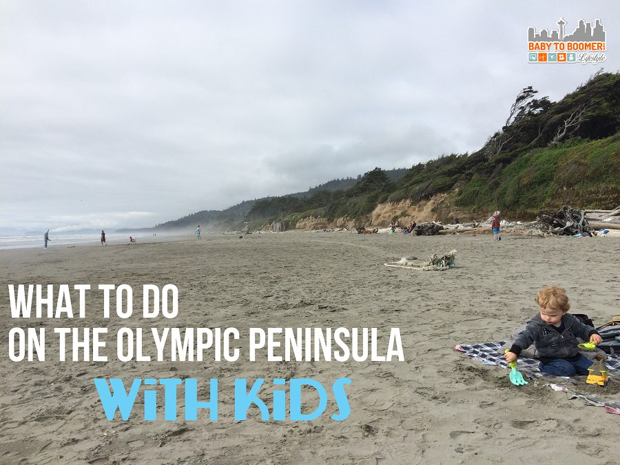 7 Best Things to Do With Kids in Washington's Olympic Peninsula