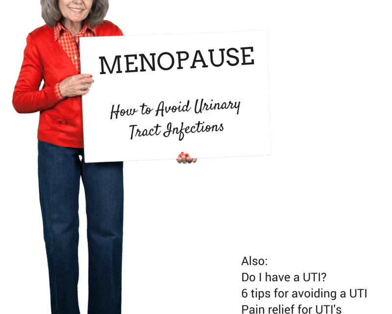 Menopause Symptoms: How to Avoid Urinary Tract Infections