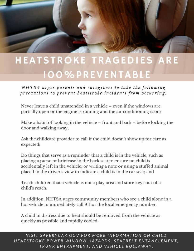 Prevent a Child From Dying of Heatstroke - Tips from the NHTSA to stop children from dying in hot cars.