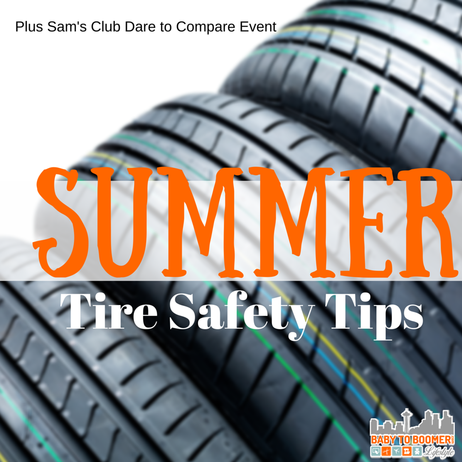 Summer Tire Safety Tips and Sams Club Dare to Compare Event