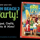 Teen Beach 2 Party Pack – Recipes, Crafts, Decorations