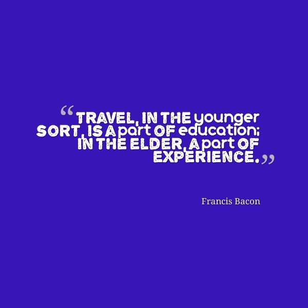 Travel Quote - Francis Bacon