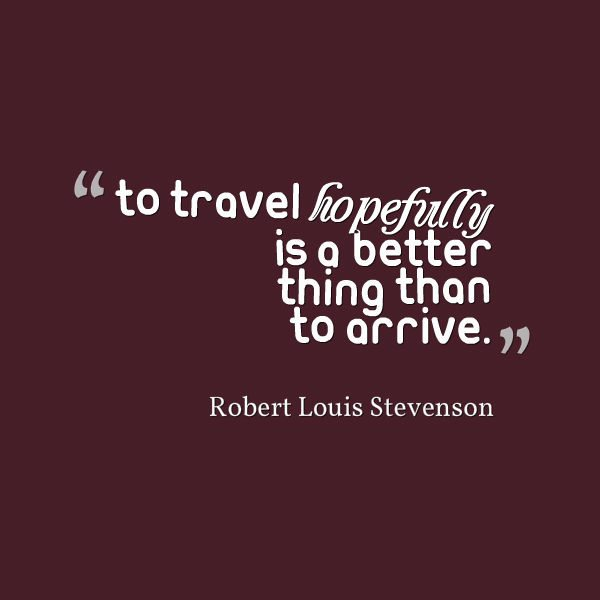 Travel Quote - Robert Louis Stevenson