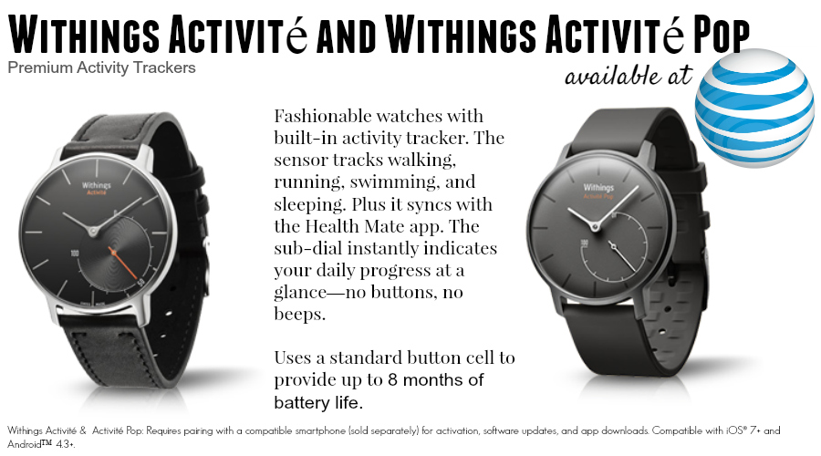 Withings Activite and Withings Activite Pop - 6 New Wearables For Summer: Activity and Fitness Trackers From $49 to $450 #ATTSeattle ad
