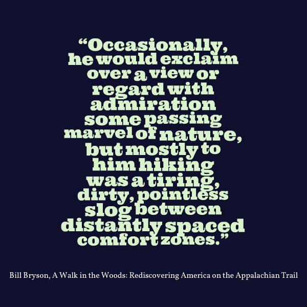 Bill Bryson Quote - Slog