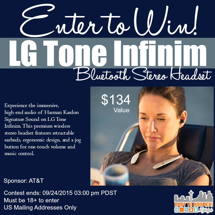 LG Tone Infinim Giveaway from AT&T at Baby to Boomer Lifestyle - Retail Value $134