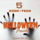 5 High-Tech Halloween Pranks Anyone Can Do #BestBuyHalloween @BestBuy