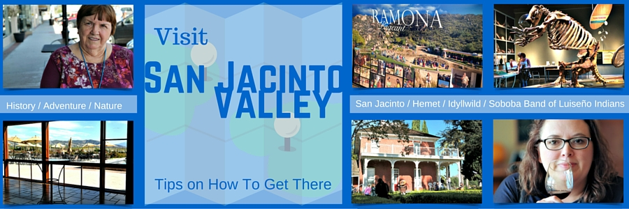 Visit San Jacinto Valley: How to Get There @visitsjv #Travel #VisitSJV