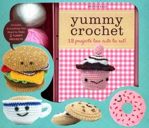 Crochet Stitches Kit : Yummy Crochet - 12 Play Food Projects Too Cute to Eat! by Kristen Rask ...