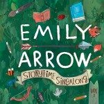 Storytime Singalong by #EmilyArrow – Literature-Inspired Music for Children #FollowYourArrow