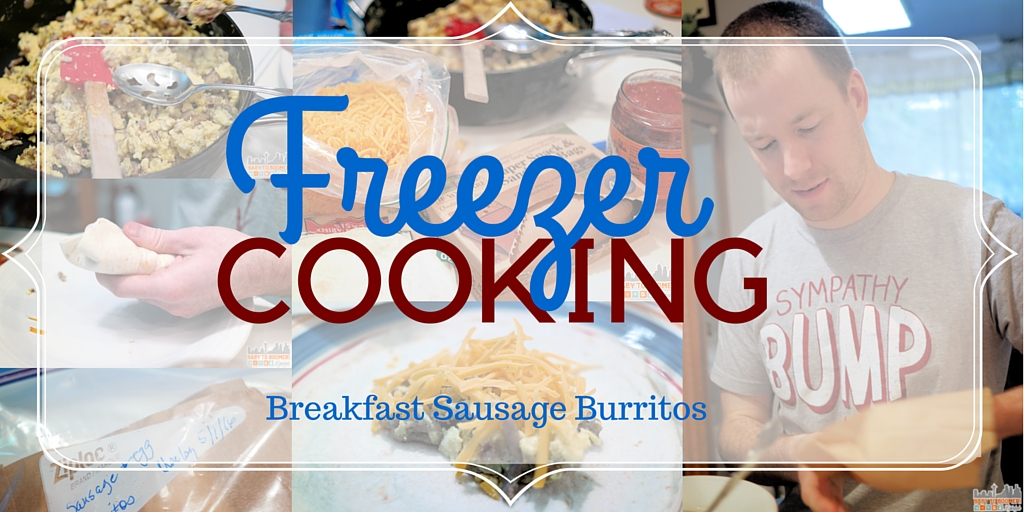 Breakfast Sausage Burritos – Freezer Cooking Recipe