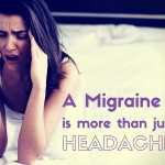 Migraines: More Than Just a Headache – My 15 Year Journey