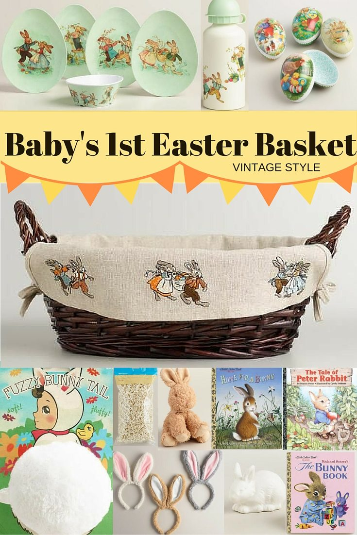 Baby's 1st Easter Basket Vintage Style - Baby's First Easter Basket: Three Three Fun Themes Your Child Will Love #BeaBetterBunny ad