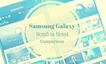 Samsung Galaxy Note5 vs Note4 Comparison