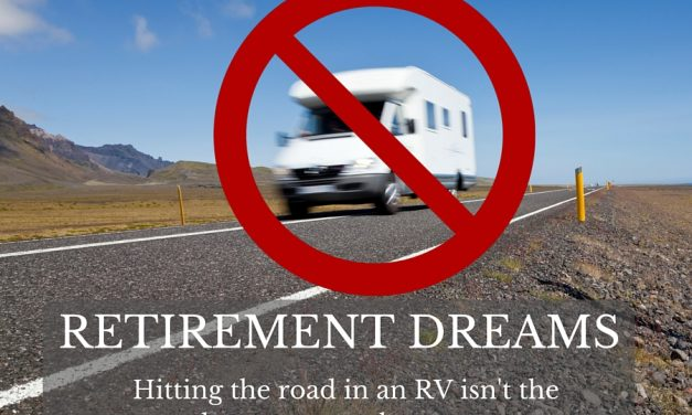 Retirement Doesn't Have to Mean Hitting the Road in an RV