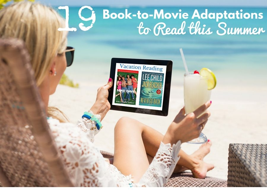 19 Book-to-Movie Adaptations to Read this Summer – 2016