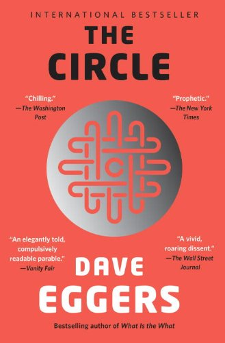 19 Book-to-Movie Adaptations to read this summer - 2016 - The Circle by Dave Eggers