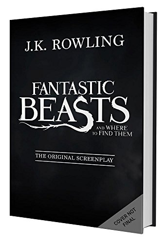 19 Book-to-Movie Adaptations to read this summer - 2016 - Fantastic Beasts and Where to Find Them by J.K. Rowling