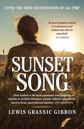 19 Book-to-Movie Adaptations to read this summer - 2016 - Sunset Song by Lewis Grassic Gibbon