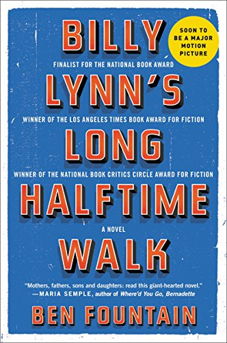 19 Book-to-Movie Adaptations to read this summer - 2016 - Billy Lynn's Long Halftime Walk by Ben Fountain