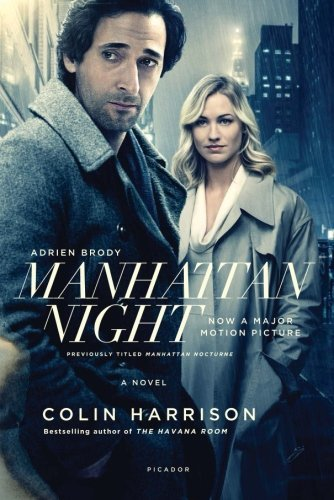 19 Book-to-Movie Adaptations to read this summer - 2016 - Manhattan Night by Colin Harrison
