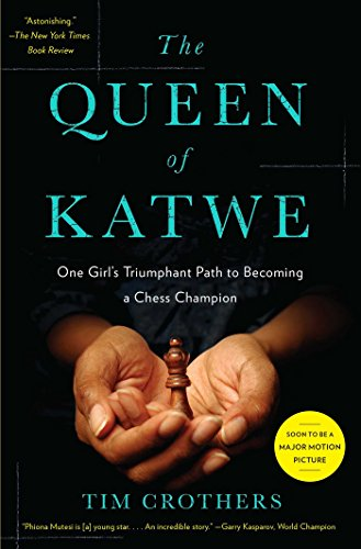 19 Book-to-Movie Adaptations to read this summer - 2016 - The Queen of Katwe by Tim Crothers