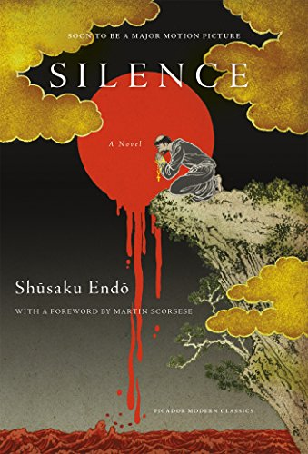 19 Book-to-Movie Adaptations to read this summer - 2016 - Silence by Shusaku Endo