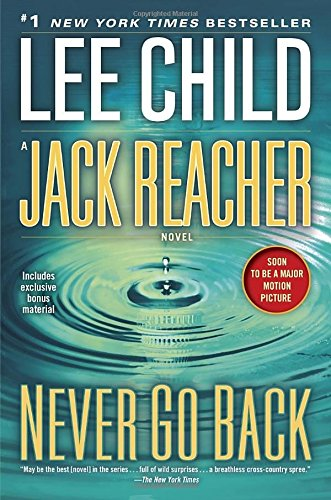 19 Book-to-Movie Adaptations to read this summer - 2016 - Jack Reacher Never Go Back by Lee Chiild