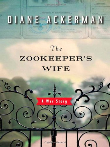 19 Book-to-Movie Adaptations to read this summer - 2016 - The Zookeeper's Wife by Diane Ackerman