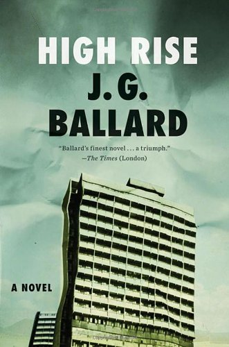19 Book-to-Movie Adaptations to read this summer - 2016 - High Rise by J.G. Ballard