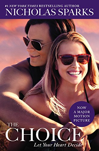 19 Book-to-Movie Adaptations to read this summer - 2016 - The Choice by Nicholas Sparks